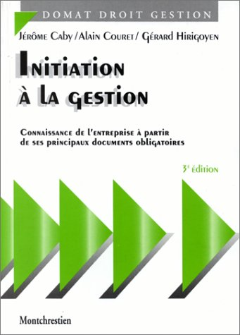 Initiation à la gestion, 3e édition