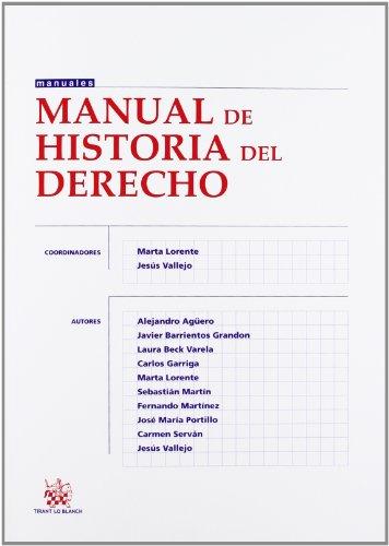 Manual de historia del derecho (Manuales (tirant)) por Marta Lorente Sariñena