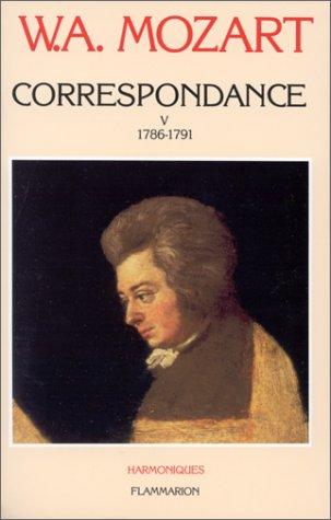 Correspondance, tome 5 : 1786-1791 par Wolfgang Amadeus Mozart