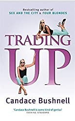 Trading Up by Candace Bushnell (2003-07-31)