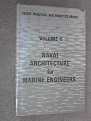 Naval Architecture for Marine Engineers (Practical Mathematics)