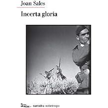 Incerta gloria (Narrativa) (Italian Edition)