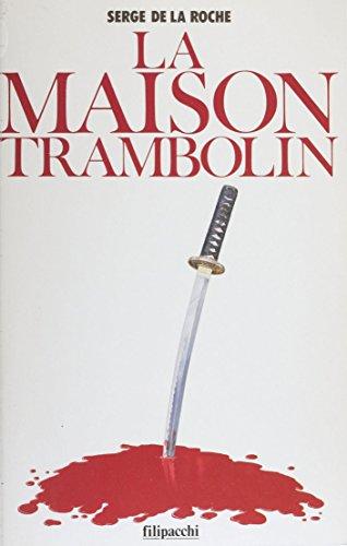 La Maison Trambolin (French Edition)