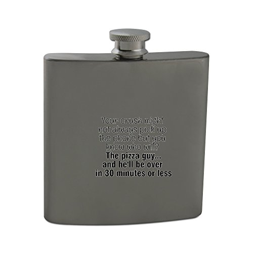 6oz-stainless-steel-hip-flask-of-your-crush-might-not-always-pick-up-the-phone-but-you-know-who-will
