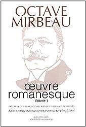 Oeuvre romanesque : Tome 1 : Le calvaire ; L'Abbé Jules ; Sébastien Roch ; L'écuyère ; La Maréchale