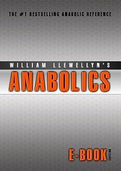 Anabolics E-Book Edition (English Edition) von [Llewellyn, William]