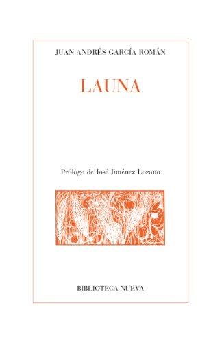 LAUNA (Poesía Clásica y Moderna) por Juan Andrés García Román