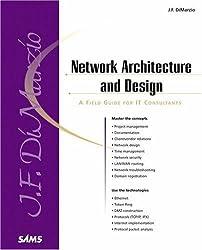 Network Architecture & Design: A Field Guide for It Consultants (Sams White Book)