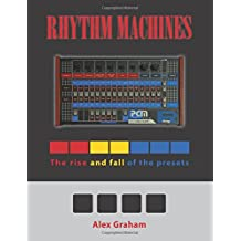 Rhythm Machines: The rise and fall of the presets