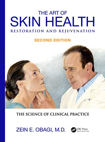 The Art of Skin Health Restoration and Rejuvenation (English Edition)