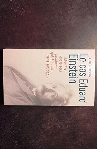 Le Cas Eduard Einstein [Pdf/ePub] eBook