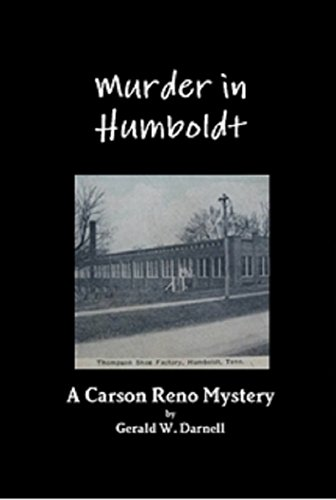 Murder in Humboldt (Carson Reno Mystery Series Book 1) (English Edition)