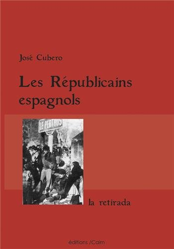 republicains espagnols, la retirada (ne)