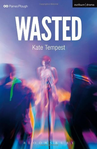 Wasted (Modern Plays) by Tempest, Kate (2013) Paperback