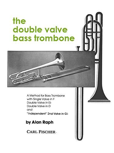 Double Valve Bass Trombone Method Trombone (Valve Bass Trombone)