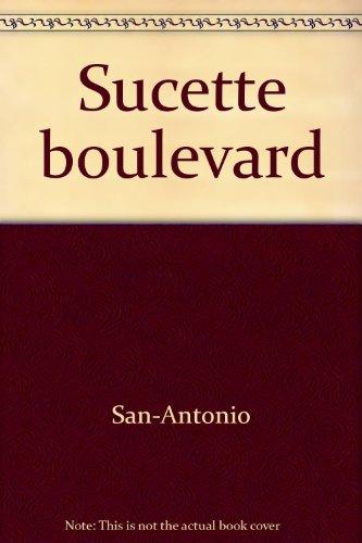 SUCETTE BOULEVARD