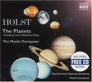 Die Planeten/the Mystic Trumpeter