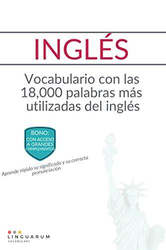 INGLÉS: Vocabulario con las 18000 palabras más utilizadas del inglés