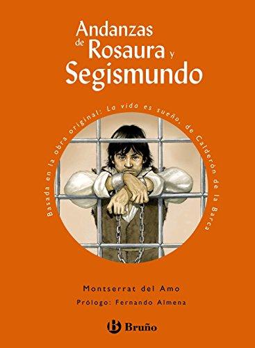 Andanzas de Rosaura y Segismundo (Castellano - A Partir De 10 Años - Andanzas)