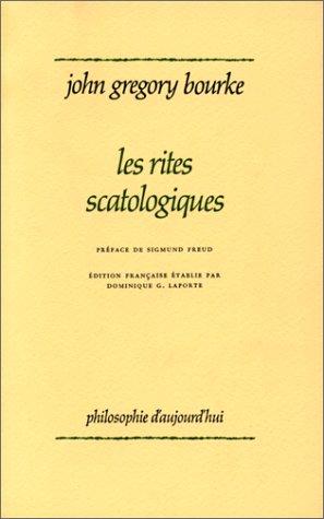 Les rites scatologiques par John, Gregory Bourke