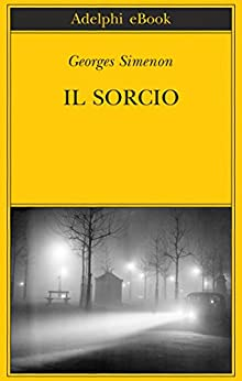 Il Sorcio (Italian Edition) by [Simenon, Georges]