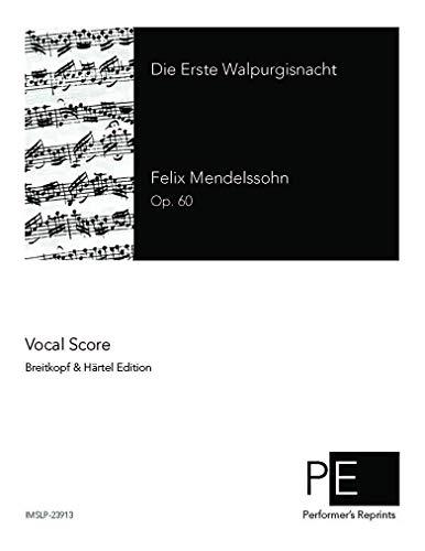 Die erste Walpurgisnacht, Op. 60 - Vocal Score