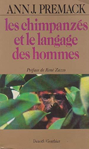 Les Chimpanzés et le langage des hommes (Collection Grand format médiations) par Ann James Premack
