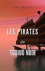 Les pirates du Tobiuo Noir