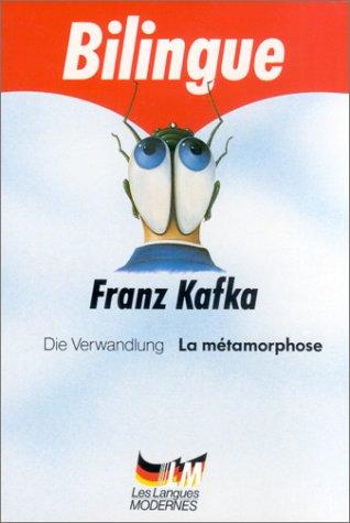 Die Verwandlung / La Métamorphose