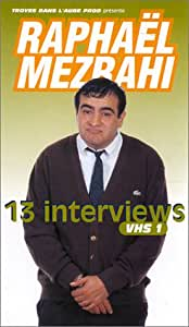 Raphaël Mezrahi : 13 interviews - Vol.1 [VHS]