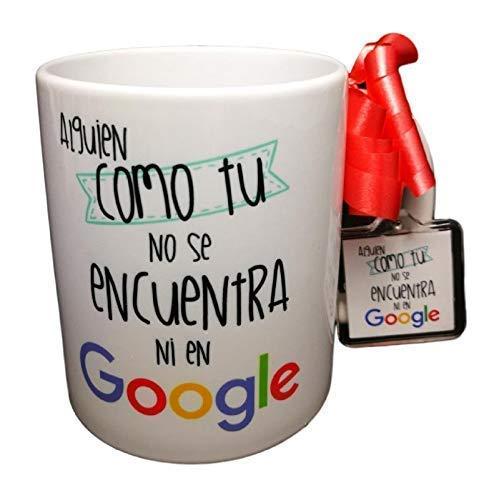 MISORPRESA Taza Frase con Llavero Alguien como TU NO SE Encuentra NI EN Google Taza Original Regalo Amor Amistad ROMANTICO San Valentin