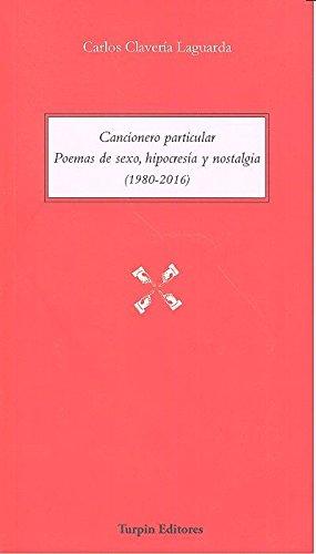 cancionero-particular-poemas-de-sexo-hipocresia-y-nostalgia-1980-2016-palabra-de-johnnie-walker