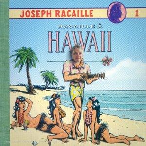 """Afficher """"Racaille à Hawaii"""""""