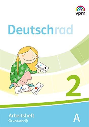 Deutschrad 2: Arbeitshefte Grundschrift Klasse 2 (Deutschrad. Ausgabe ab 2018)