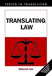 Translating Law (Topics in Translation)