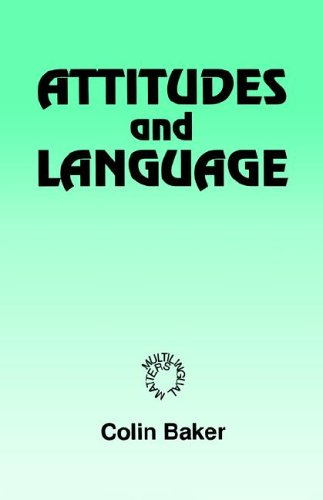 Attitudes and Languages (Multilingual Matters) por Colin Baker