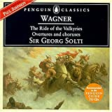 Wagner - Ride of the Valkyries; Overtures and Choruses