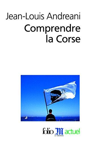 Comprendre la Corse par Jean-Louis Andreani