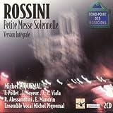 Rossini - Petite Messe Solemnelle