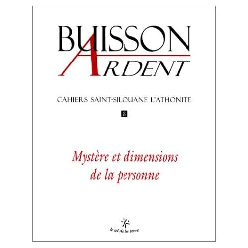 Cahiers Saint-Silouane l'Athonite, numéro 8 : Mystère et dimensions de la personne