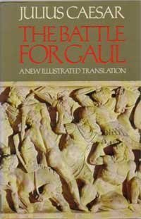 the-battle-for-gaul-julius-caesar-a-new-translation-by-anne-peter-wiseman-with-ill-selected-by-barry