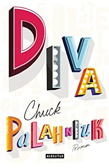 Diva: Roman (German Edition) par [Palahniuk, Chuck]