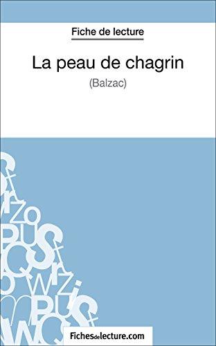 La peau de chagrin de Balzac (Fiche de lecture): Analyse complte de l'oeuvre
