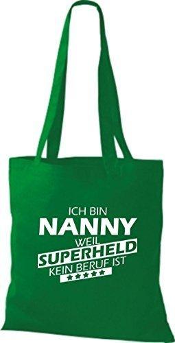 shirtstown Borsa di stoffa SONO Nanny, WEIL supereroe NESSUN lavoro è Kelly