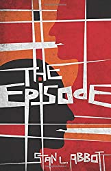The Episode: A Fictional Book About Mental Health And The Fantasy World Created By One Man's Manic Episode