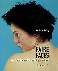 Faire faces : Le nouveau portrait photographique