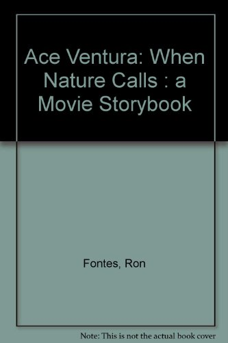 Ace Ventura When Nature Calls: The Movie Storybook
