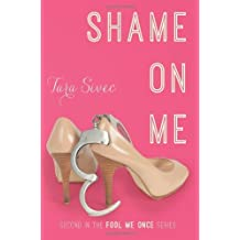 Shame On Me (Fool Me Once Book 2) (English Edition)