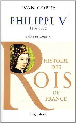 Philippe V : Frère de Louis X, 1316-1322