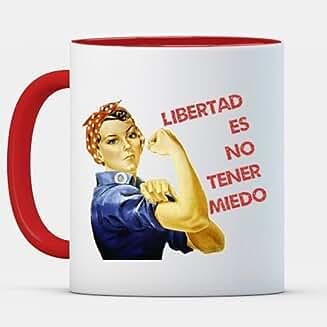 Tazas Cerámica Libertad es no Tener Miedo